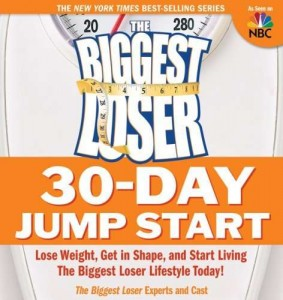 The_Biggest_Loser_30Day_Jump_Start_Lose_Weight_Get_in_Shape_and_Start_Living_the_Biggest_Loser_Lifestyle_Today-123125515186750